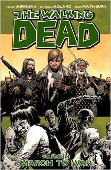 [review] THE WALKING DEAD, Vol. 19: MARCH TO  WAR