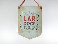 Flâmula Decorativa - Lar Doce Lar - Labrador Estúdio Criativo