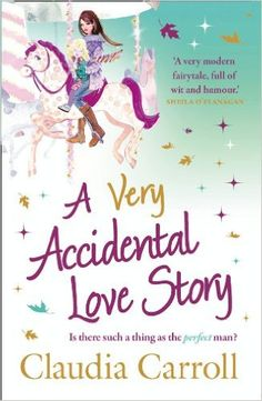 A Very Accidental Love Story - Kindle edition by Claudia Carroll. Literature & Fiction Kindle eBooks @ Amazon.com.