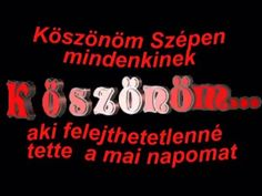 Szívből köszönöm a jókívánságokat T. Zsuzsa - YouTube Name Day, Deli, Happy Birthday, Cooking Recipes, Names, Neon Signs, Make It Yourself, Quotes, Youtube