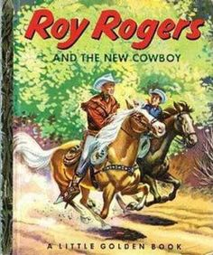 Roy Rogers and the new cowboy, Little Golden Book
