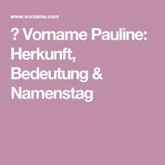 ▷ Vorname Pauline: Herkunft, Bedeutung & Namenstag