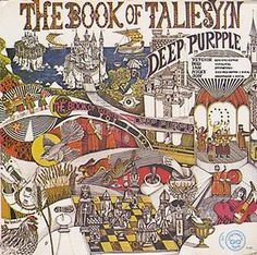 "Deep Purple - The Book of Taliesyn(1968)    The album name was taken from a famous 14th century Welsh manuscript, containing certain poems attributed to the 6th century poet Taliesin. The title ""The Book of Taliesyn"" appears in the lyrics for the song ""Listen, Learn, Read On.""  http://youtu.be/P0rYp19PGVA"