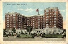 Vintage postcard of the Melrose Hotel at the corner of Oak Lawn and Cedar Springs, Dallas, Texas.