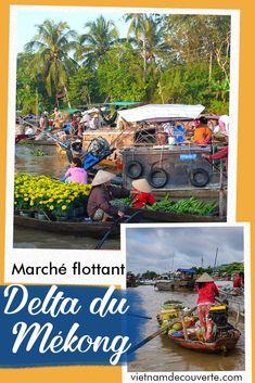 Voici top 5 des marchés flottants les plus beaux au delta du Mékong à visiter lors de voyage au Vietnam ! #vietnam #travel #landscape #vietnamtravel#tourism #photography #destination #asia#southeastasia #indochina #holidays #sunset#diy #bts #mekong #deltamekong Delta Du Mekong, Vietnam Voyage, Destinations, Top 5, Land Scape, Voici, Bts, Table Decorations, Surf And Turf