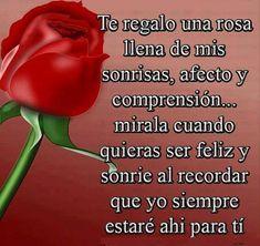 Te regalo una rosa llena de mis sonrisas - Imagenes con Frases, Fotos y Carteles para Compartir