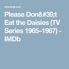 Please Don't Eat the Daisies (TV Series 1965–1967) - IMDb
