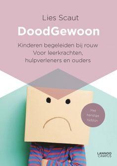 DoodGewoon - Lies Scaut Kids Class, Bereavement, Social Work, Grief, Coaching, Knowledge, Place Card Holders, Blog, Tips