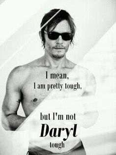 Love him. Norman Reedus. Daryl Dixon. Walking Dead