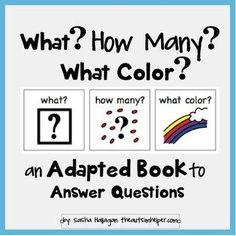 This is an adapted work to practice identifying the attributes of what, the number, and the color of a group of items. The book has 5 pages with 2 groups on each page - so 10 total groups of items. by theautismhelper.com