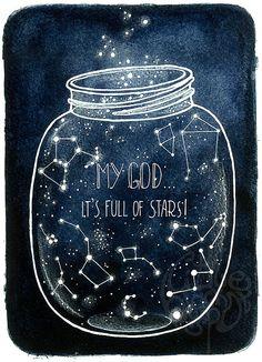 My God... It's Full of Stars! - open edition art print on Etsy, $24.24
