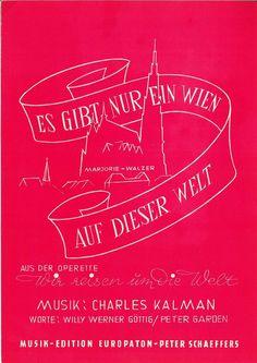 CHARLES KALMAN - ES GIBT NUR EIN WIEN AUF DIESER WELT - 1955 - MARJORIE WALZER