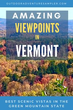 These overlooks in Vermont totally affirm the beauty of the Green Mountain State. Hiking to scenic vistas. Ideas for the whole family to get to an awesome viewpoint on a mountain. Hikes for all seasons.