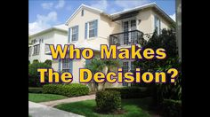 Who Makes the Decision?