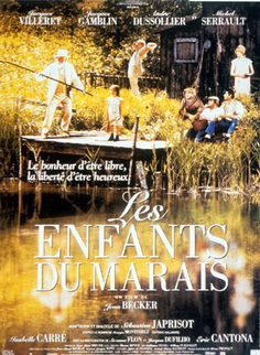 """""""Les enfants du marais"""" par Jean Becker (1999)"""