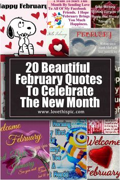 20 Beautiful February Quotes To Celebrate The New Month february hello february goodbye january hello february happy first day of february february images beautiful february quotes first day of february quotes February Images, February Quotes, Welcome February, Days In February, Good Morning Happy, Good Morning Friends, New Month, Daily Quotes, Happy New