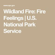 wildland fire fire feelings us national park service