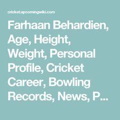 Farhaan Behardien, Age, Height, Weight, Personal Profile, Cricket Career, Bowling Records, News, Photos & More - Cricket Upcoming Wiki
