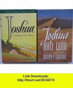 Joseph F. Girzone 2 Book Set - Joshua A Parable For Today, Joshua In The Holy Land Joseph F. Girzone ,   ,  , ASIN: B0061BWZQE , tutorials , pdf , ebook , torrent , downloads , rapidshare , filesonic , hotfile , megaupload , fileserve