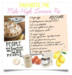 """""""Mile-High Lemon Pie!"""" by leapintaric ❤ liked on Polyvore featuring interior, interiors, interior design, ev, home decor, interior decorating, Post-It, Typhoon, food ve foodporn"""