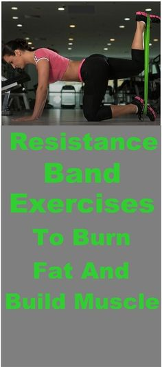 29e55c5b8109d Resistance Band Exercises To Burn Fat And Build Muscle Short Workouts, Band  Workouts, Workout