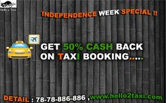 INDEPENDENCE WEEK SPECIAL!! HIRE TAXI AND GET 50%CASH BACK #BEST #TAXI #CAR #RENTAL #PROVIDER #AHMEDABAD #MORE #DISCOUNT #OFFER #HIRE #CAR #INDICA #INNOVA #TAVERA #INDIGO #SWIFT #PREMIUM #CAR CALL -78-78-886-886 ,www.hello2taxi.com