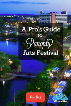 Your guide to the annual Panoply Arts Festival, from the pros who know.