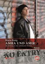 Amra und Amir. Abschiebung in eine unbekannte Heimat (als Schullektuere geeignet) | Buch ist mehr - Verlag 3.0