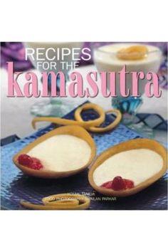 Recipes For The Kamasutra by Komal Taneja #booksonline #kamasutrabooks #onlinebooks #