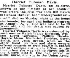 Harriet Tubman's death announcement in the New York Times, 1913 African American Literature, Civil Rights Leaders, Andrew Jackson, Harriet Tubman, Ny Times, Feminism, Change, Heroines, Secretary