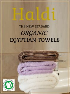 Haldi – the new standard. Egyptian Cotton Towels, Giza, Textiles, Pure Products, Den, 100 Pure, Babyshower, Organic Cotton, Bathroom