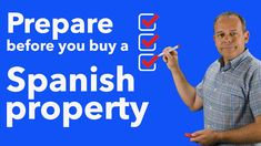 Buying a Spanish Property - Preparations before you start looking for a ...