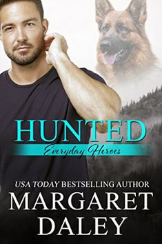 Locks, Hooks and Books: Review: Hunted (Everyday Heroes #1) by Margaret Da...