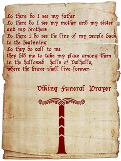 Viking funeral prayer; sounds very similar to the beginning of Kodlak Whitemane's journal. Proof that Nords are Vikings and awesome!