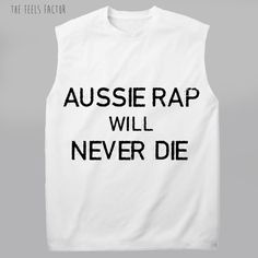 Aussie rap will never die, Aussie rap! Cause I grew up in the west of Sydney. You know I do it hard you know I do a bite yeah with the card. I'm doing everything from the the streets you know nothing can be my bitter beats aw!