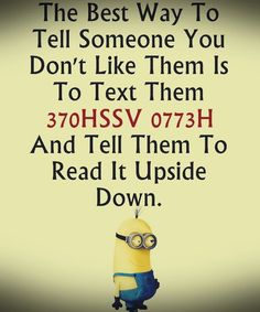 Funny images of Minions with quotes PM, Friday September 2015 PDT) - 10 pics - Minion Quotes Funny Minion Pictures, Funny Minion Memes, Minions Quotes, Funny Images, Minions Pics, Minion Humor, Funniest Memes, Funny Photos, Really Funny Memes