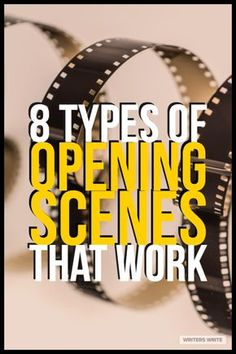 8 Types Of Opening Scenes That Could Work For Your Book | Writing tips