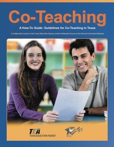 How-to Guide regarding setting up and implementing effective co-teaching models (PDF, 54 pages)