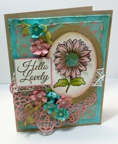 Cindy's Creative Journey: 2 for Tuesday: Hello Lovely