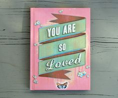 You Are So Loved - from Chronicle Books