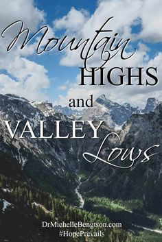 Where is your focus during the mountain highs and the valley lows when the storms of life seem to whip you around? Read more for encouragement and hope.