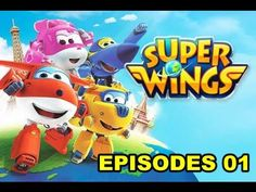 Super Wings English 360 Full Episodes 01 - The Right Kite