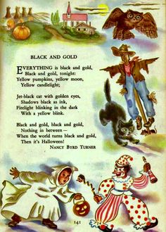 Halloween poem from the 1949 edition of Childcraft books. Retro Halloween, Halloween Poems, Vintage Halloween Images, Halloween Prints, Halloween Signs, Halloween Pictures, Vintage Holiday, Spooky Halloween, Holidays Halloween