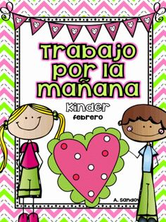 February Kindergarten Morning Work in Spanish from Angelica Sandoval on TeachersNotebook.com -  (20 pages)  - This month work includes: Making words from syllables Writing sentences Fitting words into sentences Adding Subtracting Missing numbers Word Problems