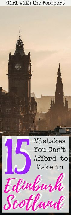 If you are planning a trip to #edinburgh #scotland then check out all these #travel mistakes to avoid while you're there. I made these mistakes so that you can get all the travel hacks and tips that you need to have an amazing vacation in Edinburgh. #europe #wanderlust