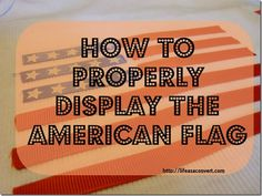 how to properly display american flag
