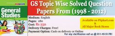 UPSC PRE CSAT: General Studies Topic Wise Solved Question Paper (1998-2012)