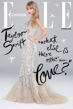 Taylor Swift on the cover of Elle Canada, Love the use of the hand written script!