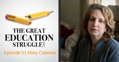 http://traffic.libsyn.com/thegreateducationstruggle/051.mp3 Podcast: Play in new window | Download Subscribe: iTunes | RSS      How does Common Core and its associated assessments affect students? It's a major psychological issue for many. Join this weeks' guest, Mary Calamia, a licensed psychotherapist who has witnessed first hand the psychological consequences of Common Core upon New York students and […]
