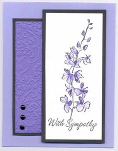 Purple Sympathy by kelston - Cards and Paper Crafts at Splitcoaststampers Scrapbooking, Scrapbook Cards, Greeting Cards Handmade, Handmade Birthday Cards, Purple Cards, Hand Stamped Cards, Embossed Cards, Stamping Up Cards, Get Well Cards